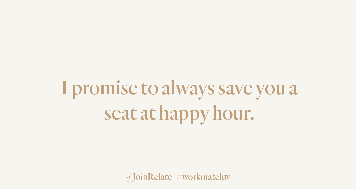 Relate cards Workmate luv happy hour