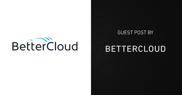 How BetterCloud organizes IT support
