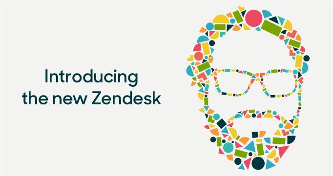 Introducing the new Zendesk: Built for better customer relationships