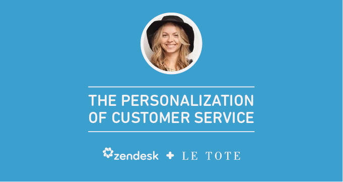 How Le Tote Makes Customer Service Personal