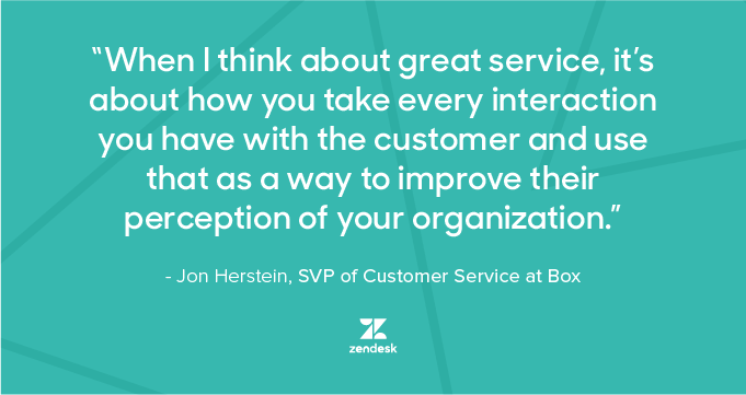 When I think about great service, it's about how you are every interaction you have with the customer and use that as a way to improve their perception of your organization.