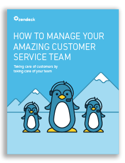 How to Manage Your Amazing Customer Service Team