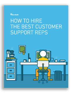 How to Hire the Best Customer Support Reps