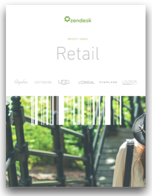Zendesk retail customer stories ebook