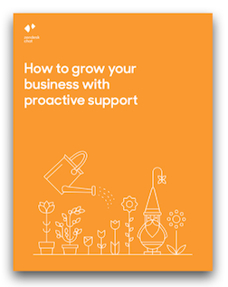 How to Grow Your Business with Proactive Chat Support
